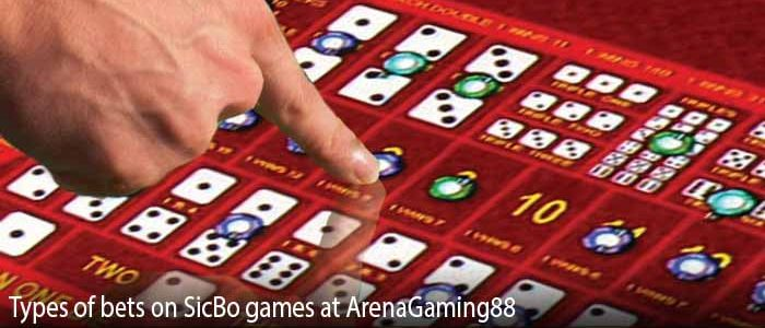 Types of bets on SicBo games at ArenaGaming88